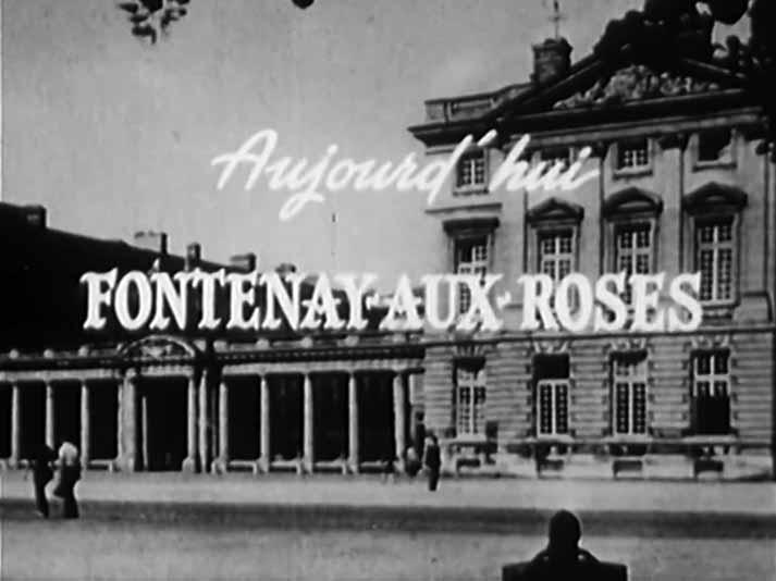 """Fragment du générique """"Aujourd'hui — Fontenay-aux-Roses"""""""
